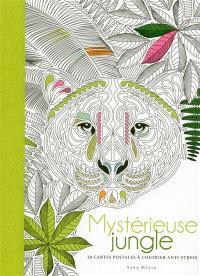 Mystérieuse jungle : 20 cartes postales à colorier anti-stress