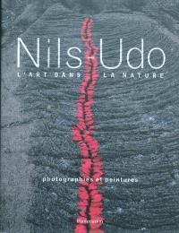 Nils-Udo, l'art dans la nature : photographies et peintures