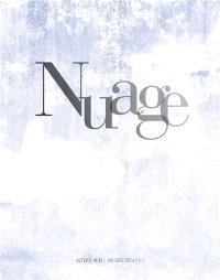 Nuage : exposition, Arles, Musée Réattu, du 15 mai au 30 septembre 2013