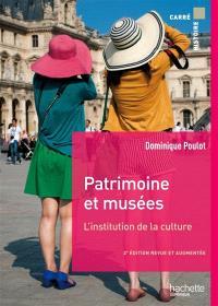 Patrimoine et musées : l'institution de la culture