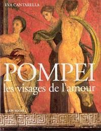 Pompéi : les visages de l'amour