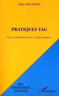 Pratiques tag : vers la proposition d'une transe-culture
