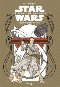Star Wars : le réveil de la force : 100 coloriages anti-stress