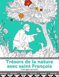 Trésors de la nature avec saint François : coloriages spirituels