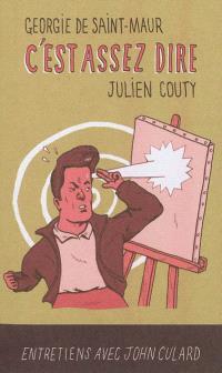 C'est assez dire : entretiens avec John Culard