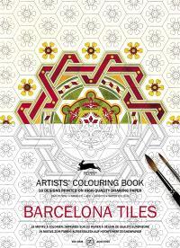 Artists' colouring book = Livret de coloriage artistes = Künstler-Malbuch, Barcelona tiles : 16 designs printed on high quality drawing paper : 16 motifs à colorier, imprimés sur du papier à dessin de qualité supérieure