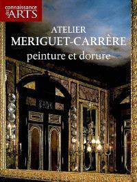 Atelier Meriguet-Carrère : peinture et dorure