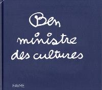 Ben ministre des cultures
