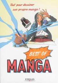 Best of manga : tout pour dessiner son propre manga !