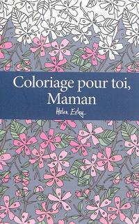 Coloriage pour toi, maman