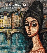 Enrico Campagnola : sculpteur et peintre