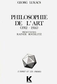 Philosophie de l'art : 1912-1914, premiers écrits sur l'esthétique