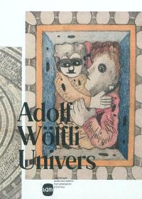 Adolf Wölfli univers : exposition, Villeneuve-d'Ascq, Lille Métropole, musée d'art moderne, d'art contemporain et d'art brut, du 9 avril au 3 juillet 2011