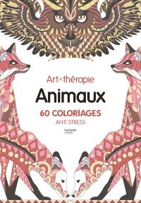 Animaux : 60 coloriages anti stress