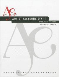 Art et facteurs d'art : ontologies friables