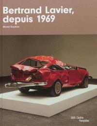 Bertrand Lavier, depuis 1969 : exposition présentée au Centre Pompidou du 26 septembre 2012 au 7 janvier 2013