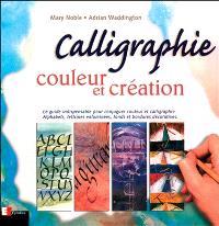 Calligraphie, couleur et création