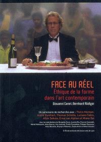 Face au réel : éthique de la forme dans l'art contemporain