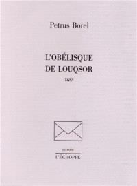 L'obélisque de Louqsor : 1833