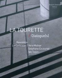 La Tourette : dialogue(s) : Le Corbusier-Vera Molnar, Stéphane Couturier, Ian Tyson