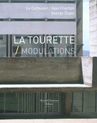 La Tourette, Modulations : Le Corbusier, Alan Charlton