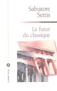 Le futur du classique