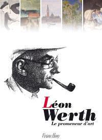 Léon Werth, le promeneur d'art : exposition, Issoudun, Musée de l'Hospice Saint-Roch, du 18 juin au 19 septembre 2010