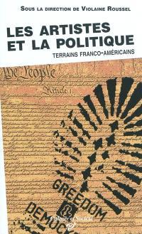 Les artistes et la politique : terrains franco-américains