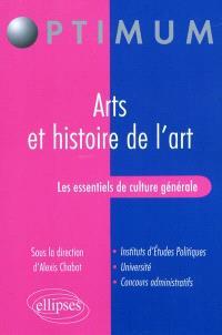 Les essentiels de culture générale : arts et histoire de l'art