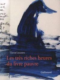 Les très riches heures du livre pauvre : exposition, La Riche, Prieuré Saint-Cosme, 9 juillet-25 septembre 2011