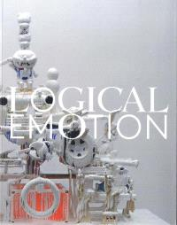 Logical emotion : contemporary art from Japan : exposition, Zurich, Haus für Konstruktive und Konkrete Kunst, du 2 octobre 2014 au 11 janvier 2015