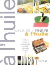 Manuel de la peinture à l'huile