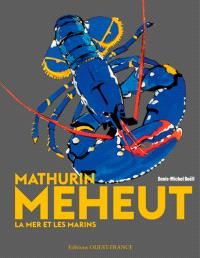Mathurin Méheut : la mer et les marins