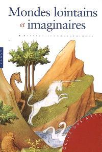Mondes lointains et imaginaires : repères iconographiques
