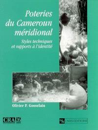 Poteries du Cameroun méridional : styles, techniques et rapports à l'identité