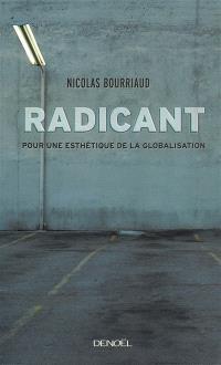 Radicant : pour une esthétique de la globalisation