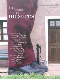 Un monde sans mesures : exposition, Ajaccio, Musée Fesch, du 17 décembre 2011 au 31 mars 2012