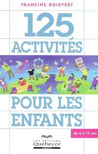 125 activités pour les enfants