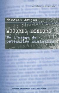 Accords mineurs : de l'usage de catégories musicales
