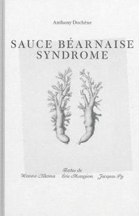 Anthony Duchêne : sauce béarnaise syndrome