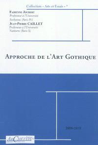 Approche de l'art gothique : milieu du XIIe s.-début du XVI s. : 2009-2010