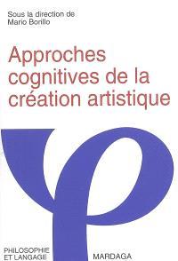 Approches cognitives de la création artistique