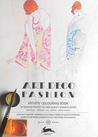 Artists' colouring book = Livret de coloriage artistes = Künstler-Malbuch, Art deco fashion