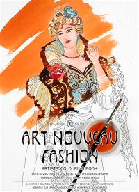 Artists' colouring book = Livret de coloriage artistes = Künstler-Malbuch, Art nouveau fashion