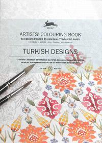 Artists' colouring book = Livret de coloriage artistes = Künstler-Malbuch, Turkish designs