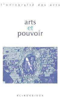 Arts et pouvoir : Séminaire Interarts de Paris, 2005-2006