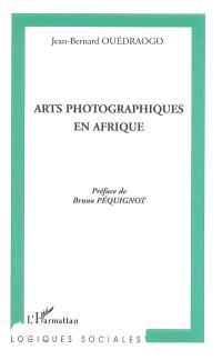 Arts photographiques en Afrique : technique et esthétique dans la photographie de studio au Burkina Faso