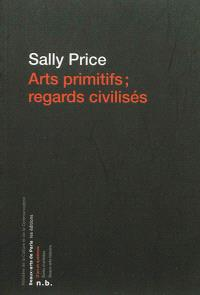 Arts primitifs, regards civilisés