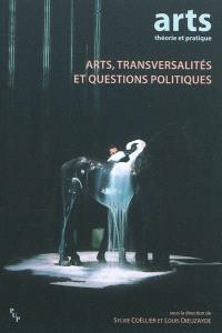Arts, transversalités et questions politiques
