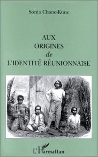 Aux origines de l'identité réunionnaise